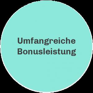 Umfangreiche Bonusleistungen